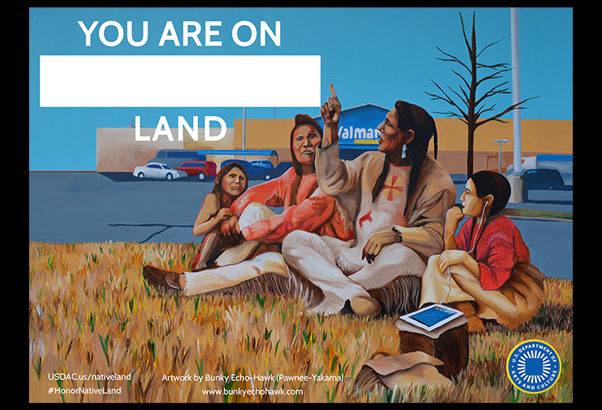 Honor Native Land poster with artwork by Bunky Echo-Hawk
